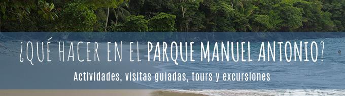 Actividades, visitas guiadas, tours y excursiones en Parque Nacional Manuel Antonio